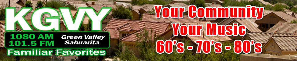 KGVY Green Valley Tucson Sahuarita AM and FM Familiar Favorites Radio Station