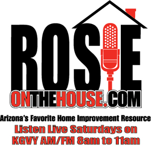 Rosie On the House - KGVY 1080 and 100.7 FM Green Valley Arizona